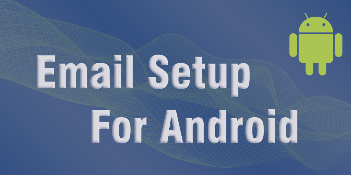 email set up android