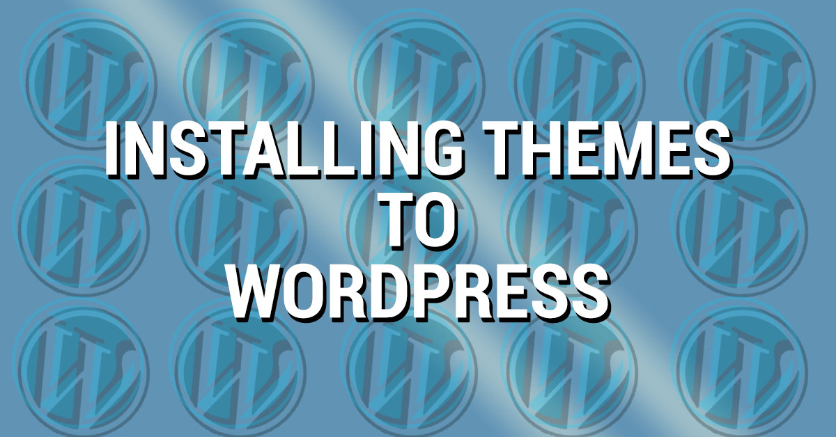 installing themes to wordpress